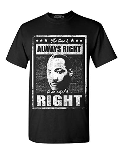 shop4ever The Time is Always Right to do What is Right T-Shirt Large Black 0