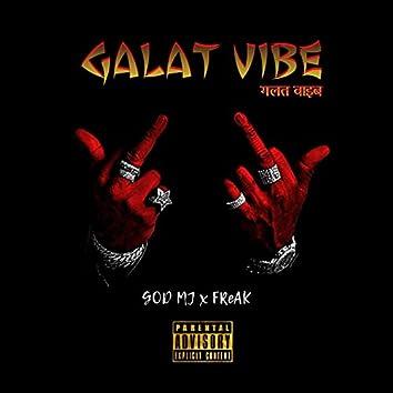 Galat vibe (feat. FReAK)