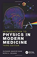 Introduction to Physics in Modern Medicine, 3rd Edition Front Cover