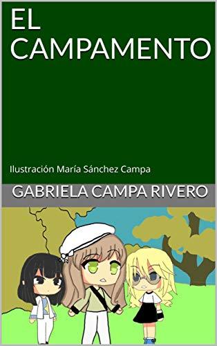 EL CAMPAMENTO: Ilustración María Sánchez Campa