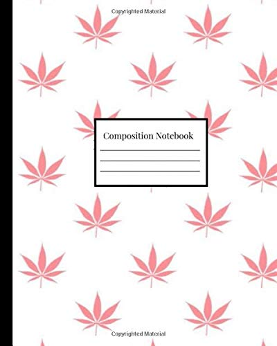 Composition Notebook: Pink Weed Cannabis Pattern (Composition Notebooks, Band 1)
