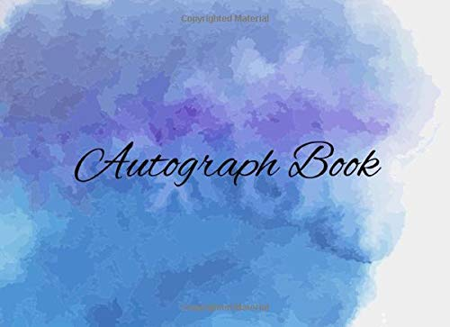 Compare Textbook Prices for Autograph Book: Signature Collection120 Blank Unlined Pages Classroom, Celebrities, Sports, Graduation, etc  ISBN 9781697376029 by Autograph Book, Lucita