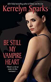 Be Still My Vampire Heart (Love at Stake, Book 3) by [Kerrelyn Sparks]