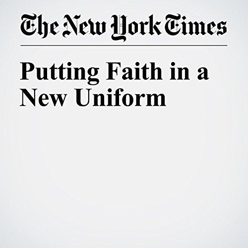 Putting Faith in a New Uniform copertina