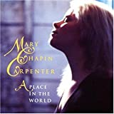 Songtexte von Mary Chapin Carpenter - A Place in the World