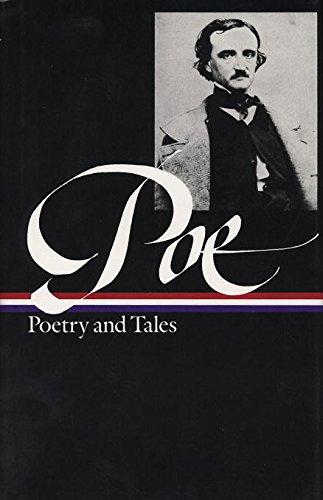 Edgar Allan Poe: Poetry & Tales (LOA #19) (Library of America Edgar Allan Poe Edition Book 1) (English Edition)