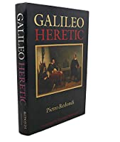 Galileo: Heretic