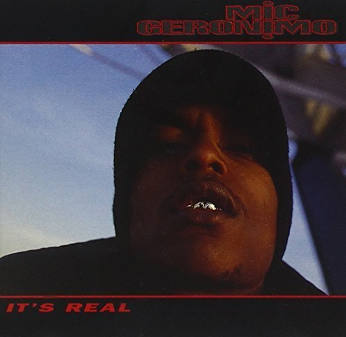 It's Real by Mic Geronimo (1994-06-10)