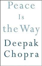peace is the way deepak chopra