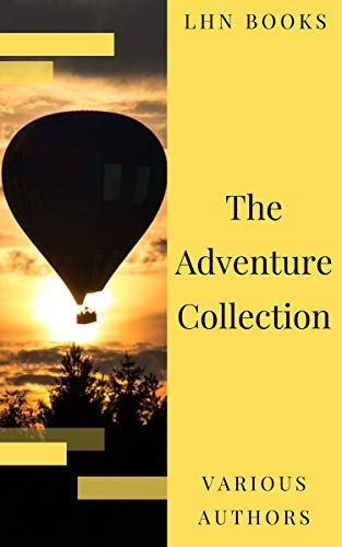 The Adventure Collection: Treasure Island, The Jungle Book, Gulliver's Travels, White Fang... (The Heirloom Collection) (English Edition)