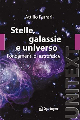 Stelle, galassie e universo. Fondamenti di astrofisica. Con aggiornamento online
