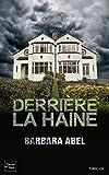 Derrière la haine - Fleuve éditions - 12/04/2012