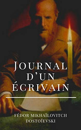 Journal d'un écrivain (French Edition)