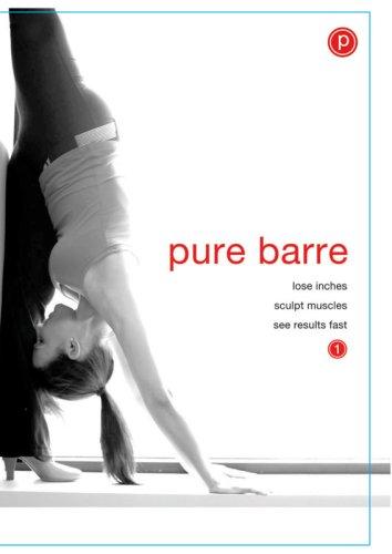 powerful Pure Ballet: Ballet, Dance, Pilates Fusion