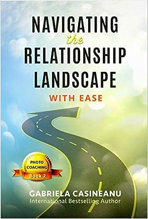 Navigating the Relationship Landscape