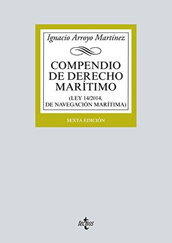 Compendio de Derecho Marítimo: (Ley 14/2014, de Navegación Marítima) (Derecho - Biblioteca Universitaria de Editorial Tecnos)