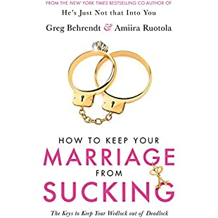 How To Keep Your Marriage From Sucking The keys to keep your wedlock out of deadlock:Tudosobrediabetes