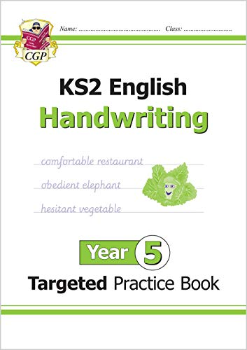 New KS2 English Targeted Practice Book: Handwriting - Year 5 (CGP KS2 English)