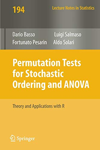 Permutation Tests for Stochastic Ordering and ANOVA: Theory and Applications with R (Lecture Notes in Statistics, Band 194)