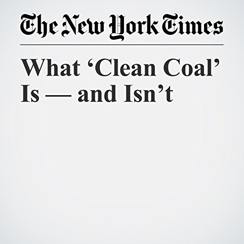 What 'Clean Coal' Is — and Isn't audiobook cover art