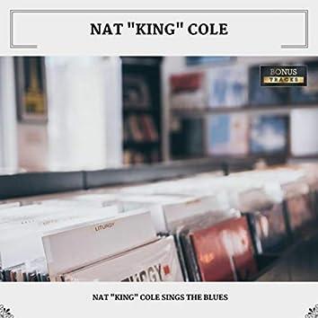 "Nat ""King"" Cole Sings The Blues (With Bonus Tracks)"