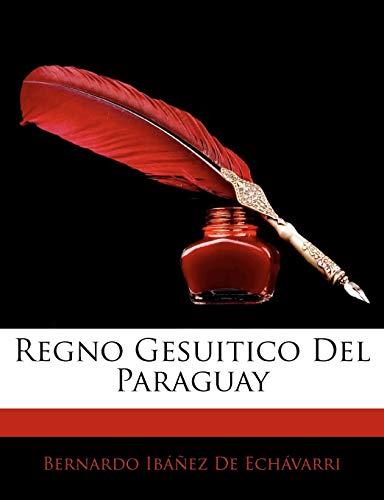 Regno Gesuitico Del Paraguay (Italian Edition) download ebooks PDF Books
