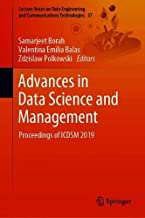 Advances in Data Science and Management: Proceedings of ICDSM 2019 (Lecture Notes on Data Engineering and Communications Technologies)