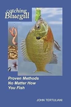 Paperback Catching Bluegill Book