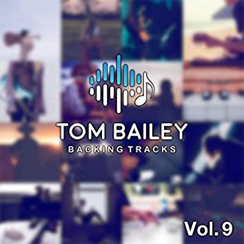 Tom Bailey Backing Tracks Collection, Vol. 9