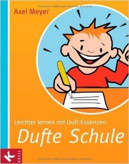 Dufte Schule: Leichter lernen mit Duft-Essenzen ( 26. Juli 2010 )