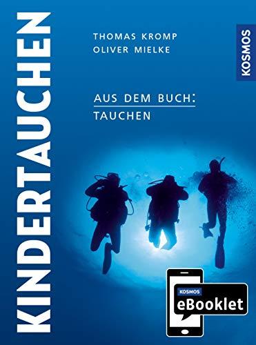 KOSMOS eBooklet: Kindertauchen: Aus dem Gesamtwerk: Tauchen - Handbuch modernes Tauchen