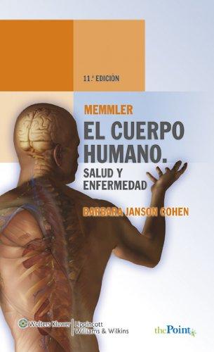 Memmler. El cuerpo humano. Salud y enfermedad (Spanish Edition)