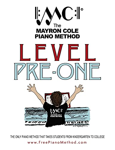 Compare Textbook Prices for Pre-Level One Textbook: The Mayron Cole Piano Method 2018 Edition ISBN 9781978415324 by Cole, Mayron,Cole, Colleen