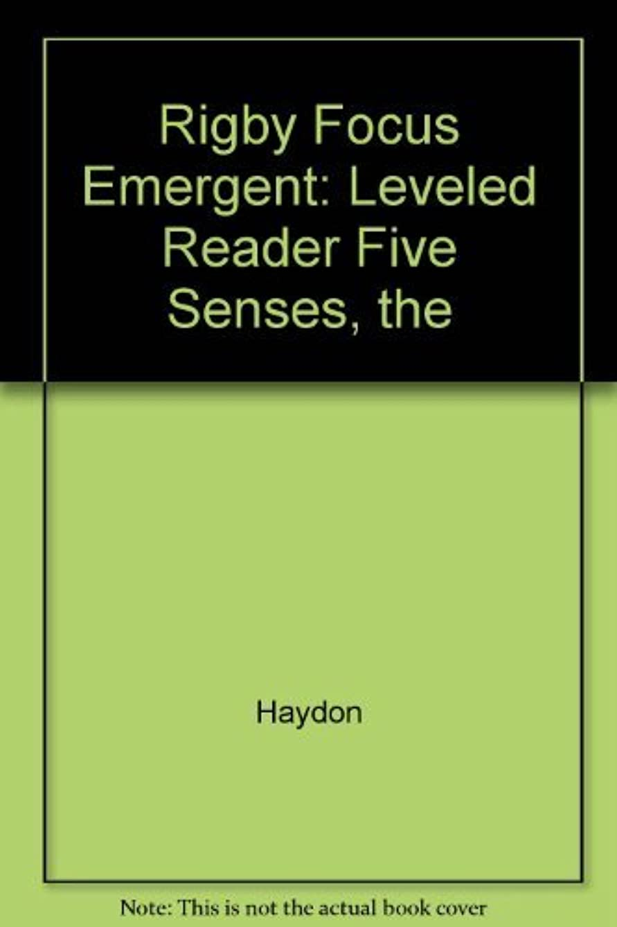 Rigby Focus Emergent: Leveled Reader Five Senses, The