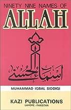 Ninety-Nine Names of Allah: Transliteration, English Translation With Explanatory Notes