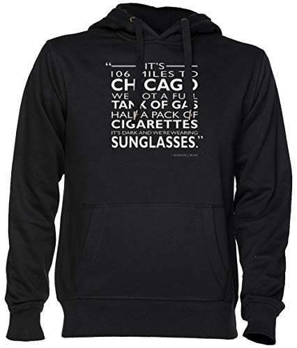 Its 106 Miles To Chicago Negro Jersey Sudadera con Capucha Unisexo Hombre Mujer Tamaño XS Black Unisex Hoodie Size XS