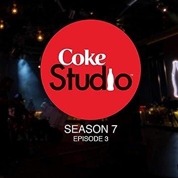 Coke Studio Season 7 Episode 3