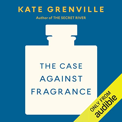 The Case Against Fragrance  By  cover art
