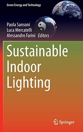 Sustainable Indoor Lighting (Green Energy and Technology)