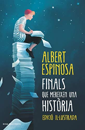 FINALS QUE MEREIXEN UNA HISTÒRIA d'Albert Espinosa