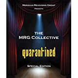 The MRG Collective Quarantined [Blu-ray]