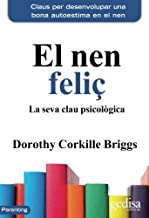 Nen feliç, El (2ª ed. 2017) (Parenting)