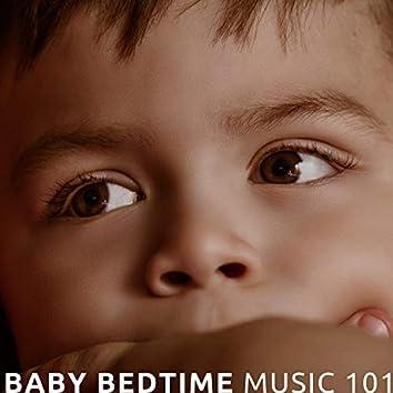 Baby Bedtime Music 101