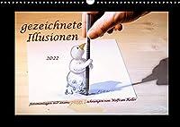 gezeichnete Illusionen (Wandkalender 2022 DIN A3 quer): Fotomontagen mit anamorphosen Zeichnungen (Monatskalender, 14 Seiten )