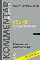 KSchR - Kuendigungsschutzrecht: Kommentar fuer die Praxis. Mit Online-Zugriff