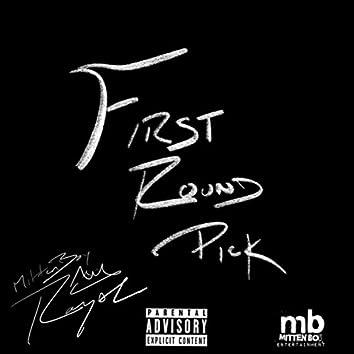 First Round Pick