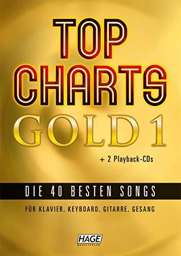 Top Charts Gold. Das Sing- und Spielbuch. Für Klavier, Keyboards, Gitarre oder Gesang, m. 2 Audio-CDs: Eine geniale Sammlung der 40 besten Popsongs ... für Klavier, Keyboard, Gitarre und Gesang)