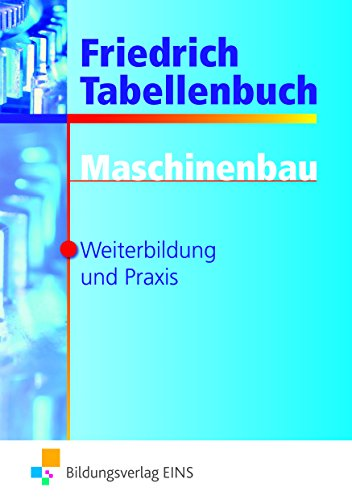 Friedrich Tabellenbuch Maschinenbau