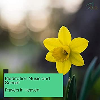 Meditation Music And Sunset - Prayers In Heaven
