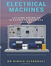 Electrical Machines: Lecture Notes on Electrical Machines